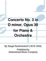 Concerto No. 3 in D minor, Opus 30 for Piano & Orchestra
