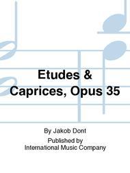 Etudes & Caprices, Opus 35