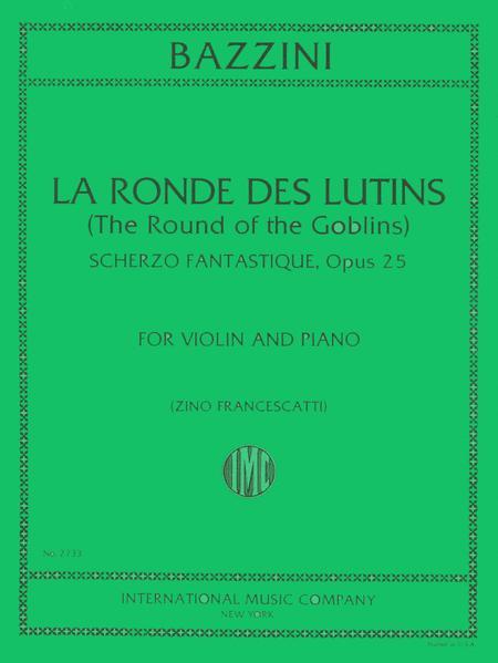 La Ronde des Lutins (Dance of the Goblins), Op. 25