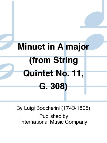 Minuet in A major (from String Quintet No. 11, G. 308)