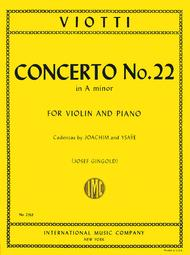 Concerto No. 22 in A minor (With Cadenzas by Joachim & Ysaye)