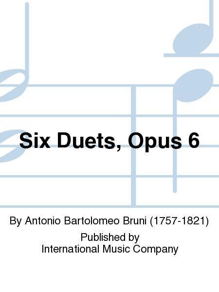 Six Duets, Opus 6