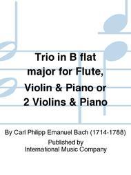 Trio in B flat major for Flute, Violin & Piano or 2 Violins & Piano