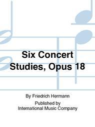 Six Concert Studies, Opus 18