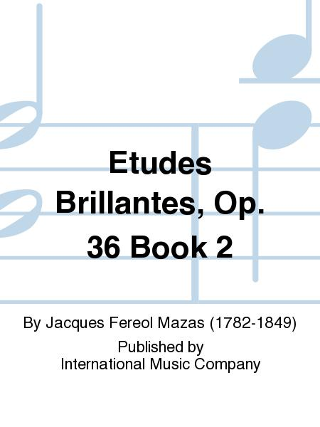 Etudes Brillantes, Op. 36 Book 2