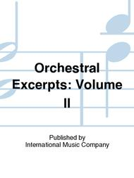 Orchestral Excerpts: Volume II