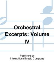 Orchestral Excerpts: Volume IV