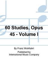 60 Studies, Opus 45 - Volume I