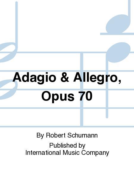 Adagio & Allegro, Opus 70
