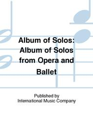 Album of Solos: Album of Solos from Opera and Ballet