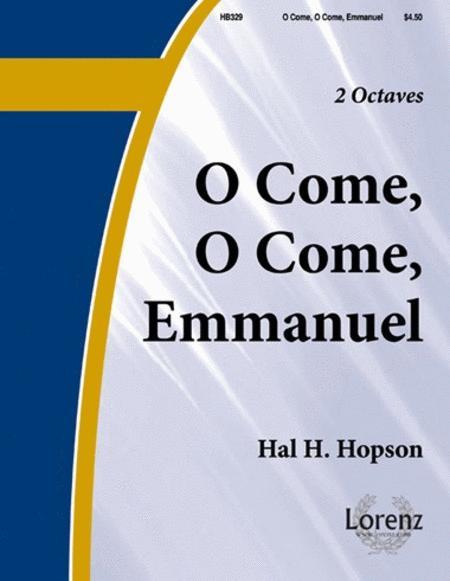 O Come! O Come Emmanuel