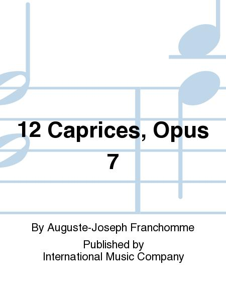 12 Caprices, Opus 7
