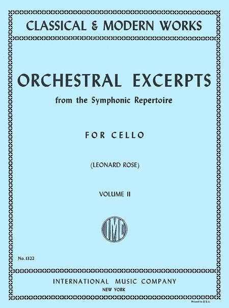 Orchestral Excerpts from the Symphonic Repertoire - Volume 2 (for Cello)