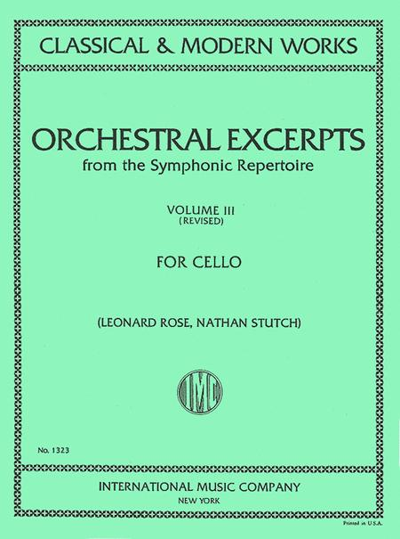 Orchestral Excerpts from the Symphonic Repertoire - Volume 3 (for Cello)