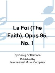 La Foi (The Faith), Opus 95, No. 1