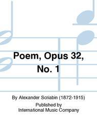 Poem, Opus 32, No. 1