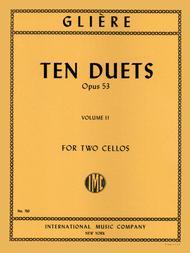 Ten Duets, Opus 53 - Volume II