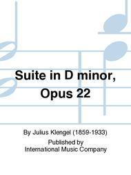 Suite in D minor, Opus 22