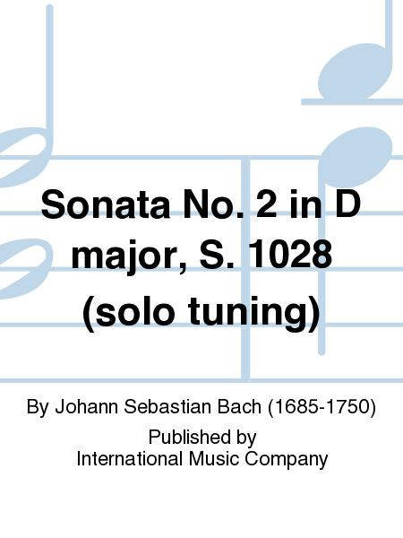 Sonata No. 2 in D major, S. 1028 (solo tuning)