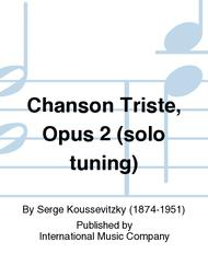 Chanson Triste, Opus 2 (solo tuning)