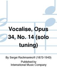 Vocalise, Opus 34, No. 14 (solo tuning)