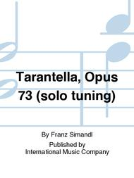 Tarantella, Opus 73 (solo tuning)