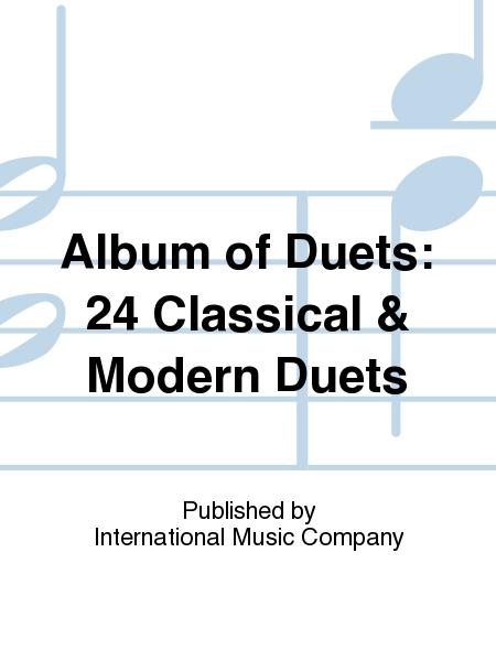 Album of Duets: 24 Classical & Modern Duets