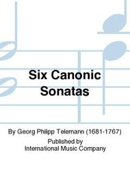 Six Canonic Sonatas