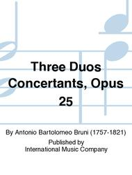 Three Duos Concertants, Opus 25