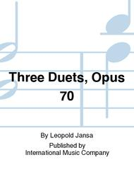 Three Duets, Opus 70