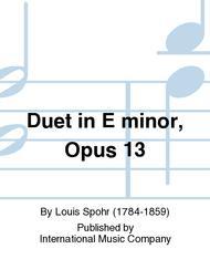Duet in E minor, Opus 13