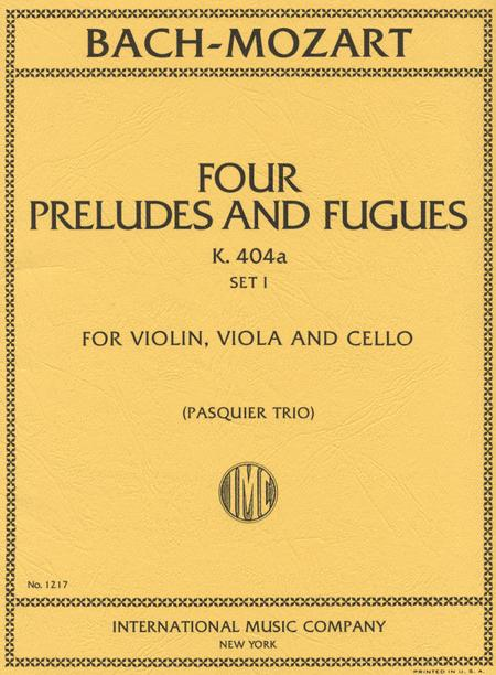 Six Preludes and Fugues Set 1. Four Preludes and Fugues