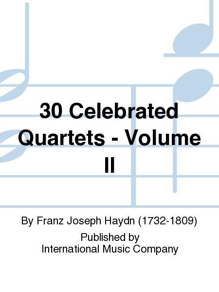 30 Celebrated Quartets - Volume II