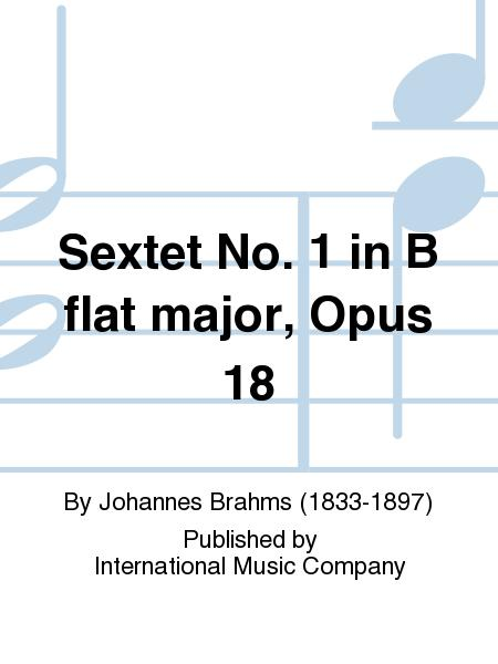 Sextet No. 1 in B flat major, Opus 18