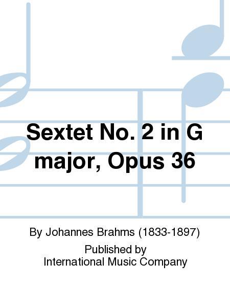 Sextet No. 2 in G major, Opus 36