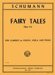 Fairy Tales, Op. 132 for Clarinet (or Violin), Viola & Piano