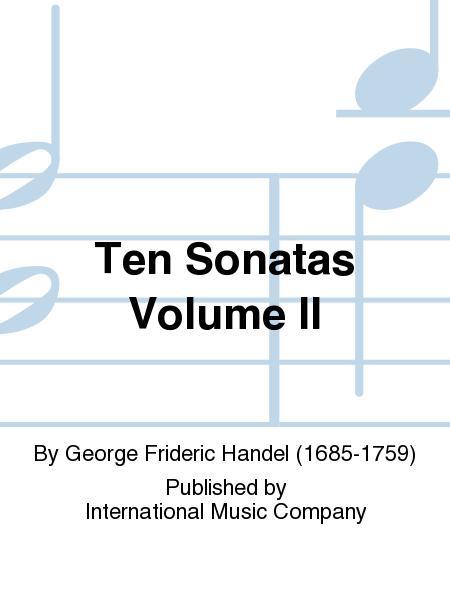 Ten Sonatas Volume II