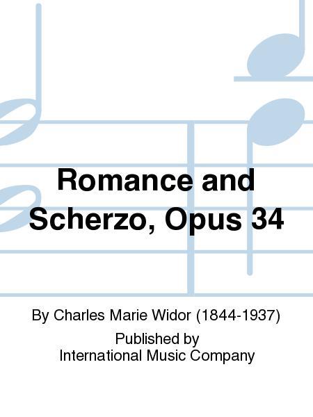 Romance and Scherzo, Opus 34
