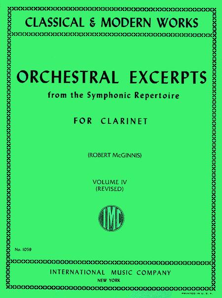 Orchestral Excerpts from Classical And Modern Works, Volume IV - Clarinet