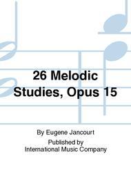 26 Melodic Studies, Opus 15