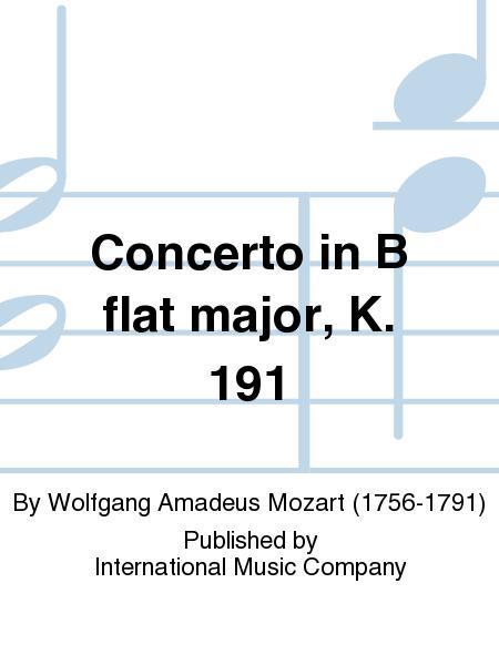 Concerto in B flat major, K. 191