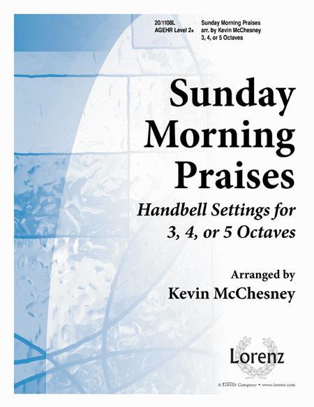 Sunday Morning Praises