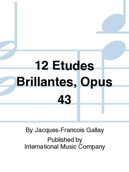 12 Etudes Brillantes, Opus 43