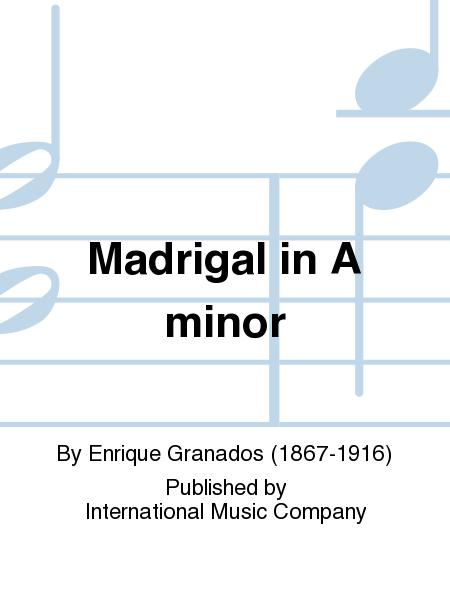 Madrigal in A minor