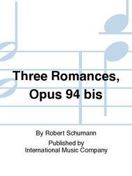 Three Romances, Opus 94 bis