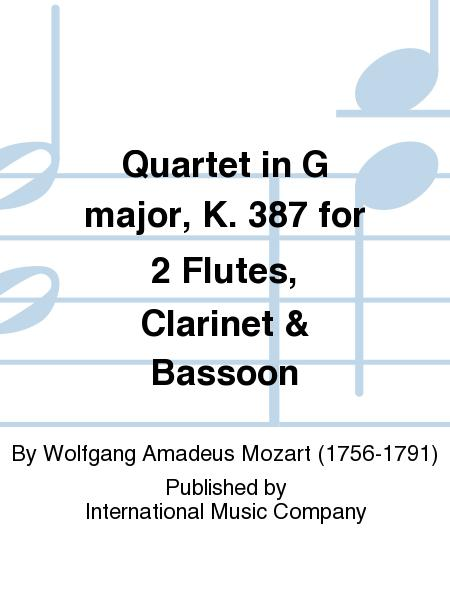 Quartet in G major, K. 387 for 2 Flutes, Clarinet & Bassoon