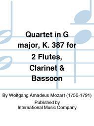 Quartet in G Major, K. 387 for 2 Flutes, Clarinet & Bassoon