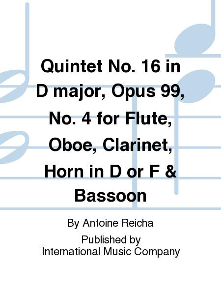 Quintet No. 16 in D major, Opus 99, No. 4 for Flute, Oboe, Clarinet, Horn in D or F & Bassoon