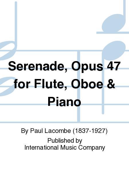 Serenade, Opus 47 for Flute, Oboe & Piano