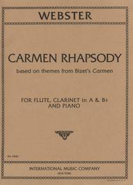 Carmen Rhapsody for Flute, Clarinet & Piano